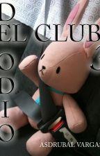 EL CLUB DEL ODIO (1,2,3) by AsdrubalAlejandro