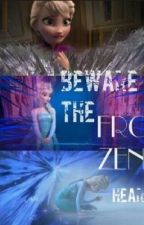Beware the frozen heart by rsmile