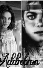 Addiction (Michael Jackson FanFic) by SheMichaelJacksonBad