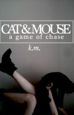 Cat & Mouse by shatteredsolace