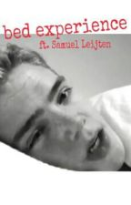 Bed experience ft. Samuel Leijten by FangirlYPL