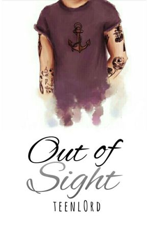 out of sight ➳ h.s by teenlord