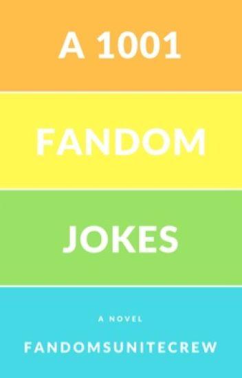 1001 fandom jokes