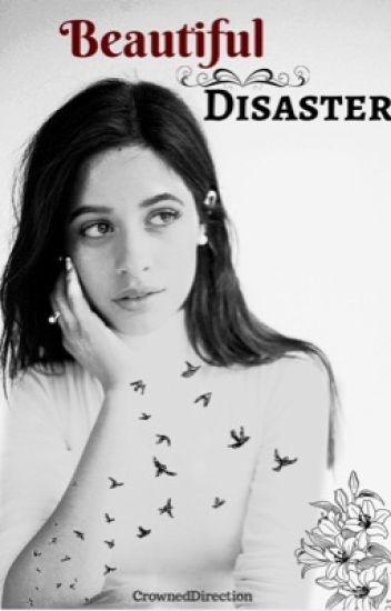 Beautiful Disaster (Camren)