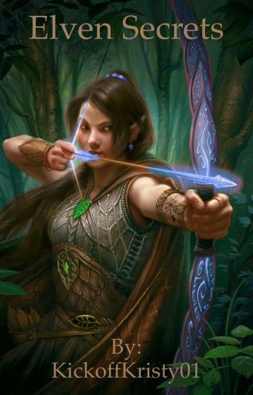 Elven Secrets (The Hobbit/Legolas/LOTR Fanfic)