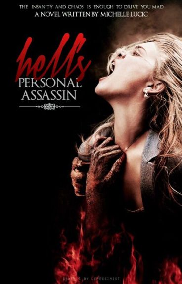 Hell's Personal Assassin: Book 1