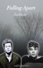 Falling apart (Lashton) by oh-my-lashton