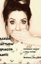 Broken (cam's little sister/Magcon fan fiction) by Ary_Dallas15