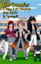 The Transfer (A Sting Eucliffe x OC Fairy Tail High FanFic) by Crystalmy188