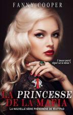 La Princesse de la Mafia, Tome 1 : Collision by fannycooper47
