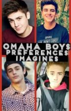Omaha Boys Preferences//Imagines by Secretly___