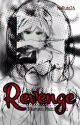 Revenge (Naruto Fanfiction) by euphoreinne