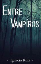 Entre vampiros by IgnacioRuizM