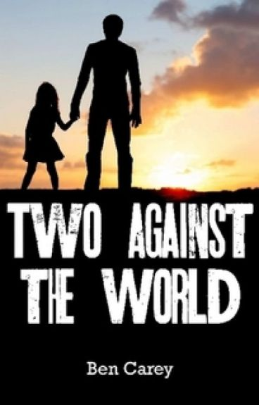 Two Against the World by BenCarey