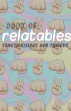 Book of Relatables by franticxheart