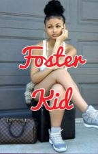 Foster Kid (August Alsina LoveStory) by PimpDaddyKaaay