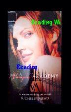 Reading VA: Reading Vampire Academy (A VA fanfic) by Jess-Roza