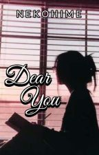 Dear You (Unsent Love Letters) by nekohime14