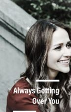 Always Getting Over You | The Vampire Diaries ( 1 ) by BehindGrayEyes