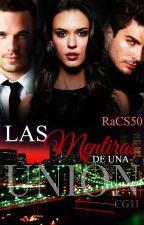 Las mentiras para una unión. by RaCS50