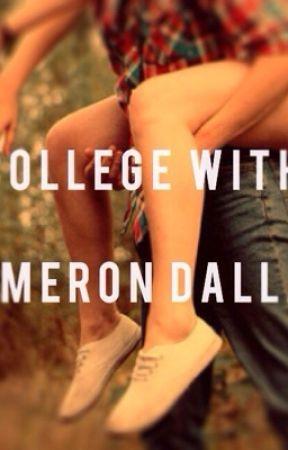College with Cameron Dallas by teresaj403