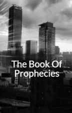 The Book Of Prophecies by Animorpher13