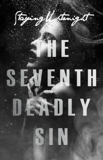 The Seventh Deadly Sin
