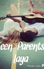 Teen Parents (Lucaya Fanfiction) *on hold* by rausllys