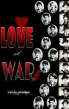Love of War (1&2) (EXOSHIDAE ff.) by justMinHyun