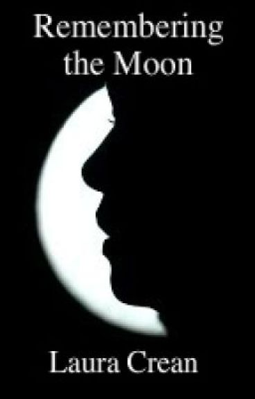 Remembering the Moon by Laura Crean