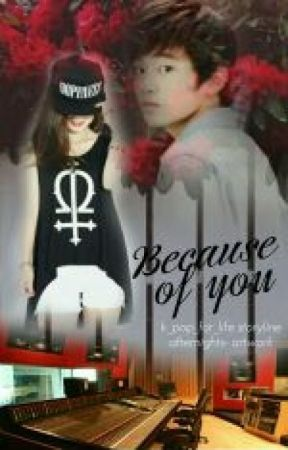 Because of you...(SM Rookies fanfic) by K_Pop_For_Life