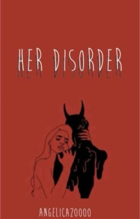 Her Disorder by angelica20000