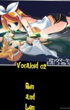 Vocaloid 02 Rin and Len story by MiwakuOcelot
