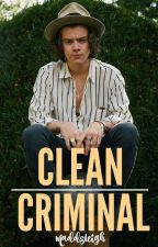 Clean Criminal // l.s. by MaddsLeigh