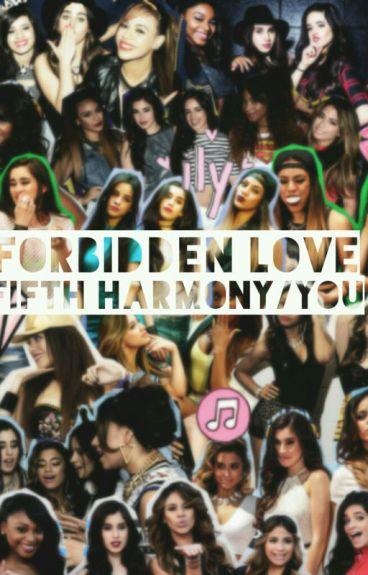 Forbidden Love: Fifth Harmony/You