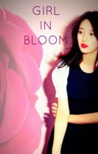Girl In Bloom (GOT7 Fanfic) by qjjang