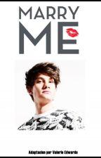 Marry Me (Bryan Mouque y Tu)Adaptada by ValerieEdwars