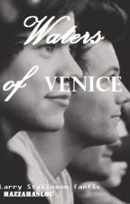 Waters of Venice (Larry Stylinson) by hazzahaslou