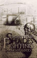 Twenty Four Shades Fighting by ShadesOfBlood