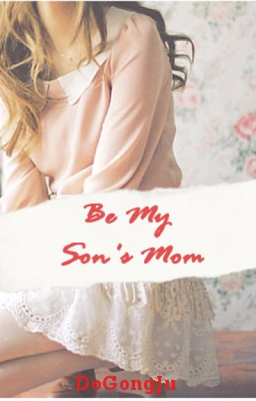 Be My Son's Mom