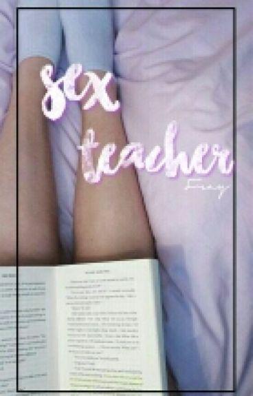 Sex teacher || H.S.