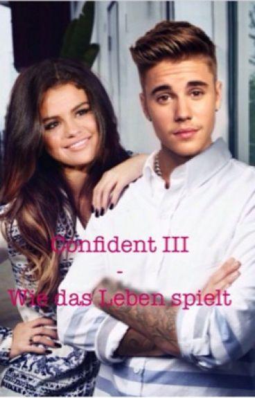 Confident III - Wie das Leben spielt