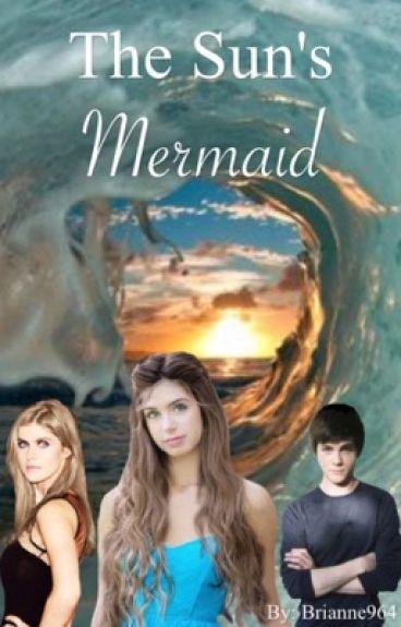 The Sun's Mermaid (A Percy Jackson Fanfic)