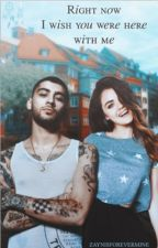 Right now I wish you were here with me Z.M (IN REVISIONE) by Zaynisforevermjne