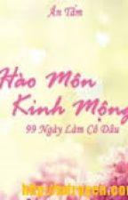 Hào Môn Kinh Mộng 1: 99 Ngày Làm Cô Dâu - Ân Tầm by kiepcodon53