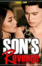 SON'S REVENGE ( JADINE) Completed by Chellty_LuvU
