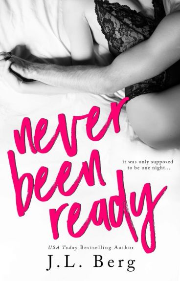 Never Been Ready (The Ready Series #2) by authorjlberg