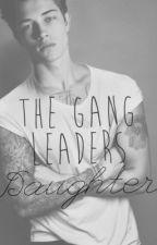 The gang leaders daughter by chipsandsalt