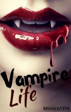 Vampire Life by mimica1314