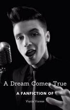 A Dream Comes True by VaniaVarese